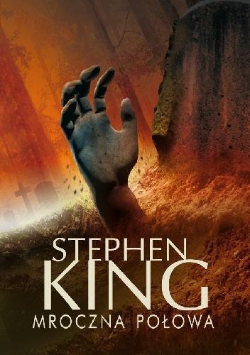 Stephen King - Mroczna połowa