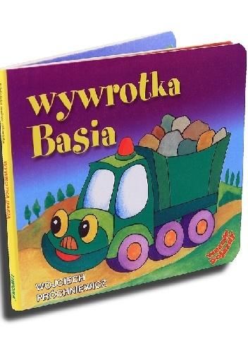 Wojciech Próchniewicz - Wywrotka Basia