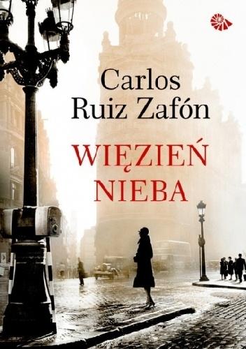 Carlos Ruiz Zafón - Więzień nieba