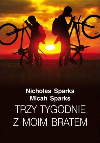 Nicholas Sparks - Trzy tygodnie z moim bratem