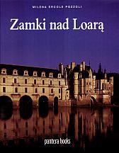 Milena Pozzoli Ercole - zamki nad Loarą