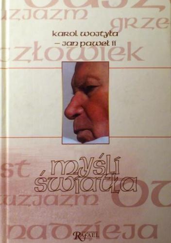 Karol Wojtyła - Myśli światła