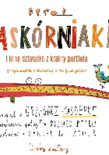 Grzegorz Kasdepke - Zaskórniaki i inne dziwadła z krainy portfela. Liczby kultury