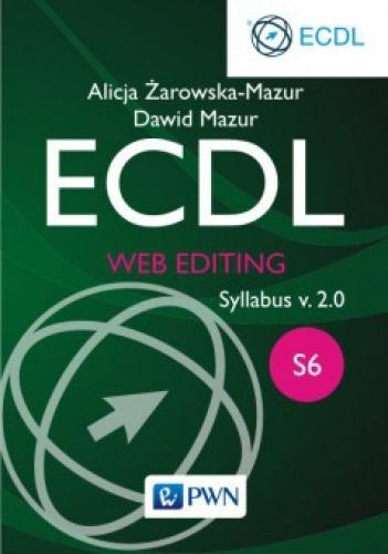 Alicja Żarowska-Mazur - ECDL S6. Web Editing