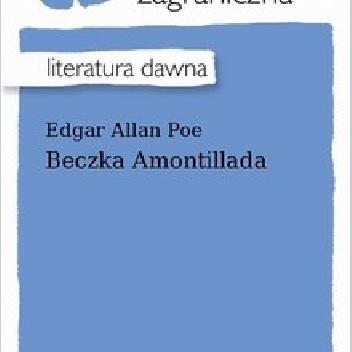 Edgar Allan Poe - Beczka Amontillada