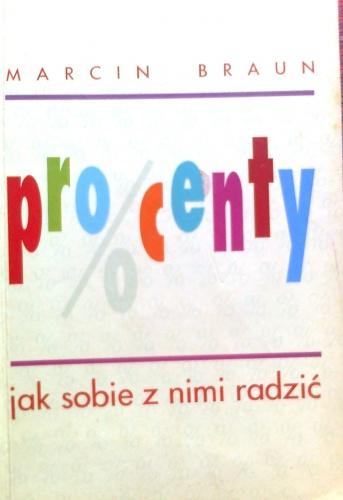 Marcin Braun - Procenty, jak sobie z nimi radzić