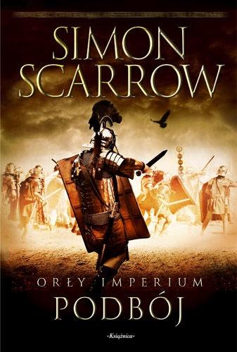 Simon Scarrow - Orły Imperium: Podbój