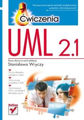 praca zbiorowa - UML 2.1. Ćwiczenia