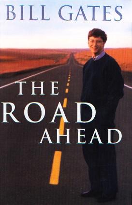 Bill Gates - The road ahead