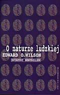 Edward O. Wilson - O naturze ludzkiej