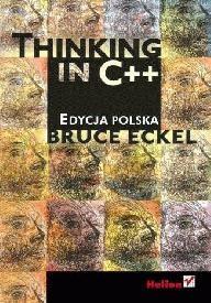 Bruce Eckel - Thinking in C++. Edycja polska