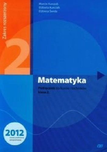 Elżbieta Świda - Matematyka 2. Podręcznik. Zakres rozszerzony