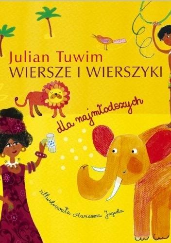 Julian Tuwim - Wiersze i wierszyki dla najmłodszych