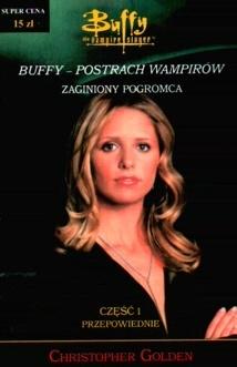 Christopher Golden - Buffy postrach wampirów. Przepowiednie