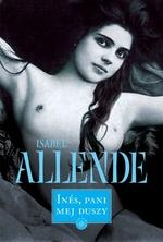 Isabel Allende - Ines, pani mej duszy