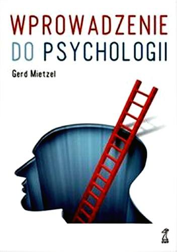Gerd Mietzel - Wprowadzenie do psychologii