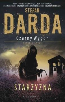 Stefan Darda - Czarny Wygon: Starzyzna