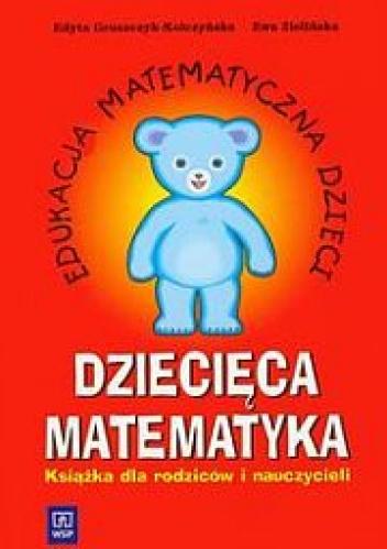 Edyta Gruszczyk-Kolczyńska - Dziecięca matematyka