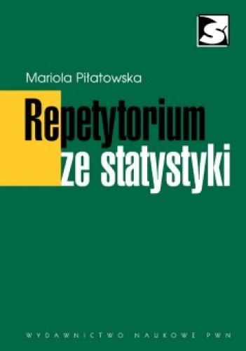 Mariola Piłatowska - Repetytorium ze Statystyki