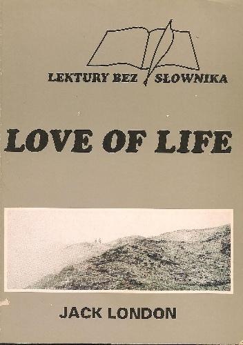 Jack London - Love of Life