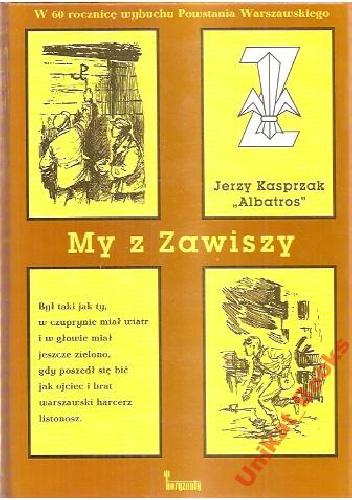 Jerzy Kasprzak - My z Zawiszy
