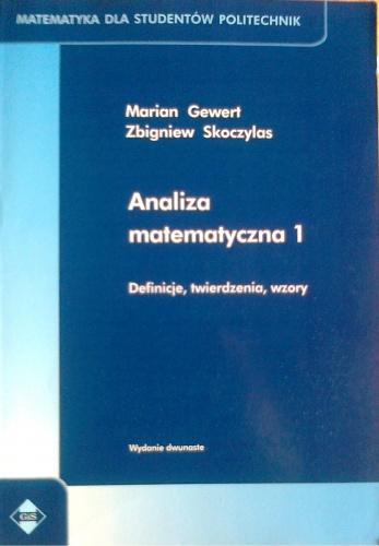 Marian Gewert - Analiza matematyczna 1, Definicje, twierdzenia, wzory