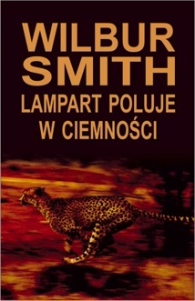 Wilbur Smith - Lampart poluje w ciemności