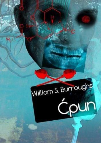 William Seward Burroughs - Ćpun