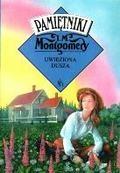 Lucy Maud Montgomery - Uwięziona dusza - pamiętniki