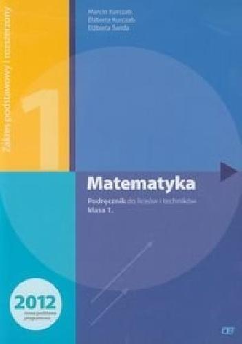 Elżbieta Świda - Matematyka 1. Podręcznik. Zakres podstawowy i rozszerzony