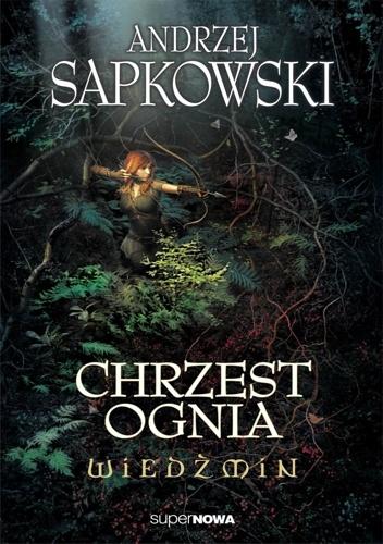 Andrzej Sapkowski - Chrzest ognia