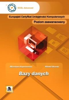 Witold Sikorski - Bazy danych. Poziom zaawansowany