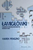 Marek Penszko - Łamigłówki. Podróże w krainę matematyki rekreacyjnej