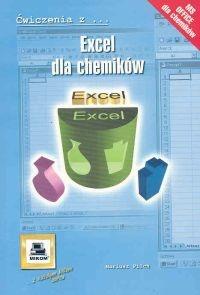 Mariusz Pilch - Ćwiczenia z... Excel dla chemików