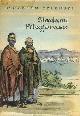 Szczepan Jeleński - Śladami Pitagorasa