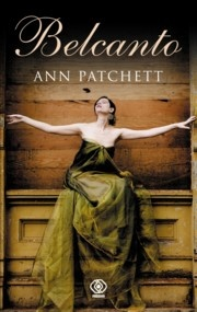 Ann Patchett - Belcanto