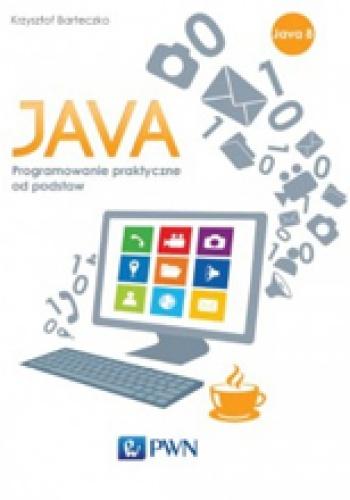 - Java. Programowanie praktyczne od podstaw