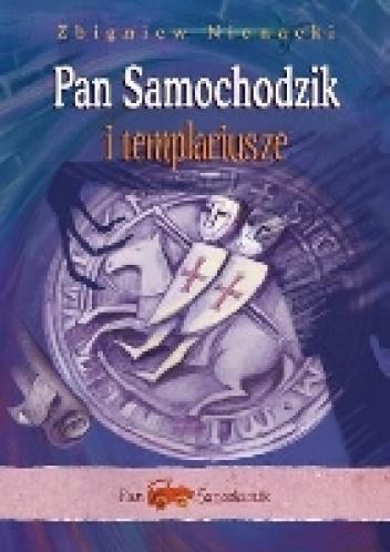 Zbigniew Nienacki - Pan Samochodzik i templariusze