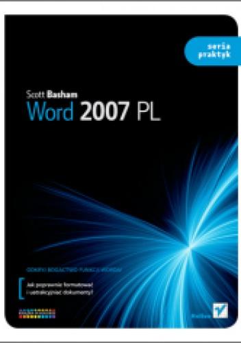 Scott Basham - Word 2007 PL. Seria praktyk