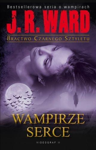 J.R Ward - Wampirze Serce