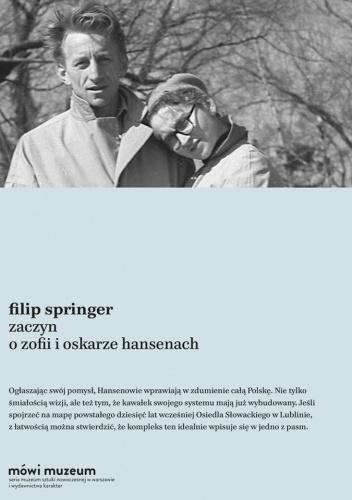 Filip Springer - Zaczyn. O Zofii i Oskarze Hansenach