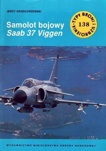 Jerzy Grzegorzewski - Samolot bojowy Saab 37 Viggen