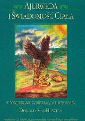 Donald VanHowten - Ajurweda i świadomość ciała