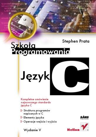Stephen Prata - Język C. Szkoła programowania