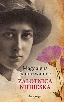 Magdalena Samozwaniec - Zalotnica niebieska