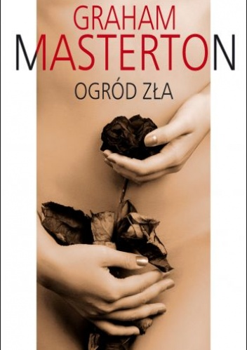 Graham Masterton - Ogród zła