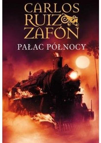 Carlos Ruiz Zafón - Pałac Północy