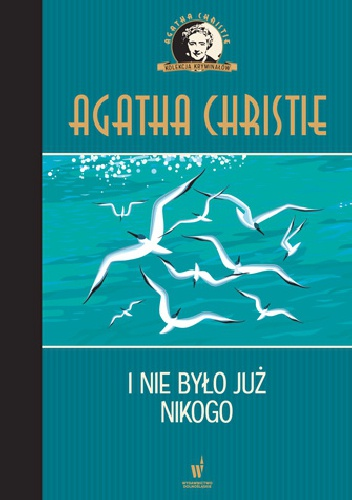 Agatha Christie - I nie było już nikogo