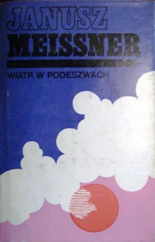 Janusz Meissner - Wiatr w podeszwach