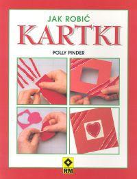 Polly Pinder - Jak robić kartki